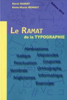 """Couverture du livre """"Le Ramat de la typographie""""."""