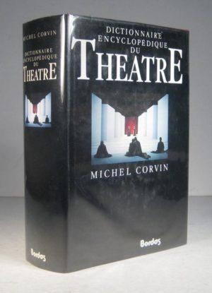 Dictionnaire encyclopédique du théâtre de Michel Corvin