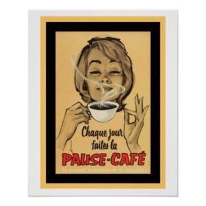 Affiche publicitaire française pour la Pause-café