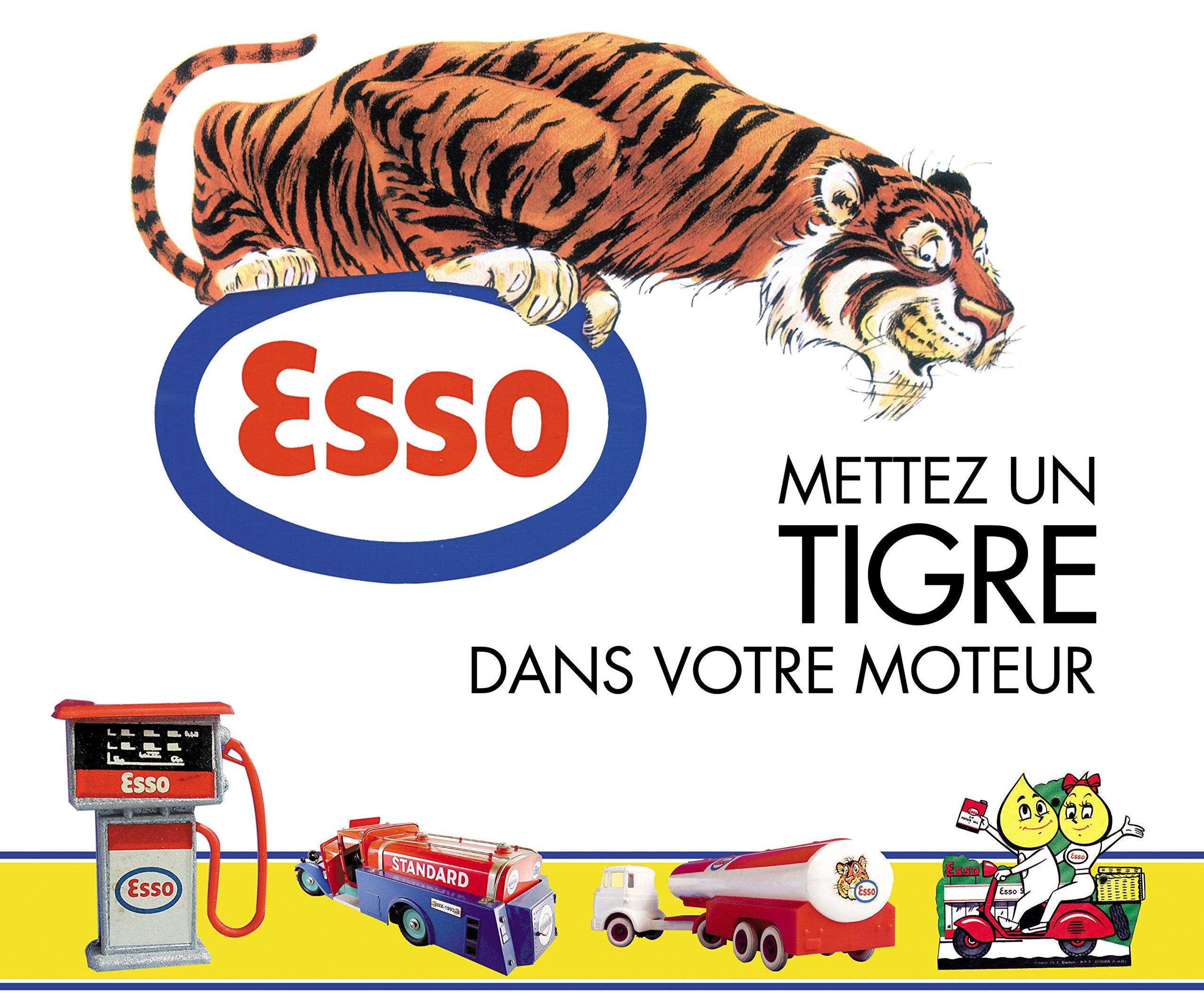 """Publicité """"Mettez un tigre dans votre moteur"""""""
