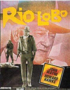 "Affiche du film ""Rio Lobo"""