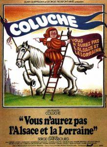"""Affiche du film français """"Vous n'aurez pas l'Alsace et la Lorraine"""" de Coluche (1977)"""