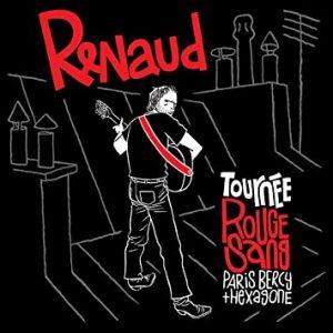 """CD Renaud """"Tournée rouge sange"""" 2007"""