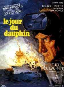 """Affiche du film états-unien """"Le jour du dauphin"""" de Mike Nichols (1973)"""