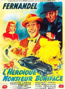 """Affiche du film français """"L'héroîque monsieur Boniface"""" De Maurice Labro (1949)"""