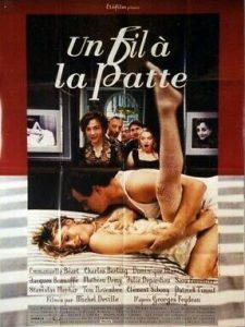 """Affiche du film français """"Un fil à la patte"""" de Michel Deville (2005)"""