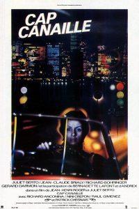"""Affiche du film français """"Cap canaille"""" de Jean-Henri Roger et Juliet Berto (1983)"""