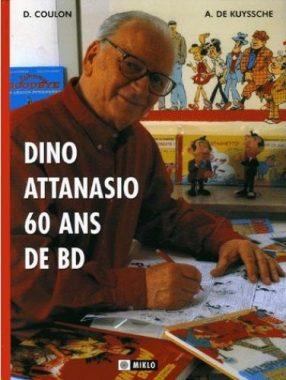 """""""Dino Attanasio, 60 ans de BD"""", une monographie d'Alain de Kuyssche (2006)"""