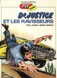 """""""Docteur Justice"""", une série de Marcello et Ollivier (1970-1990)"""
