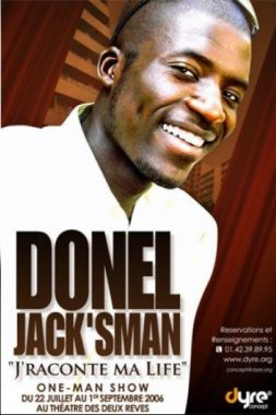 """Affiche du spectacle de Donel Jack'sman """"J'raconte ma life"""" (2006)"""