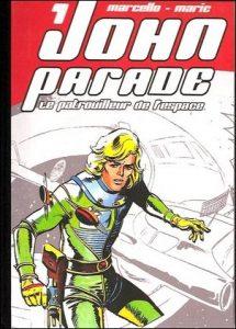 """""""John Parade le patrouilleur de l'espace"""", une série de Marcello et Maric (1976-1979)"""
