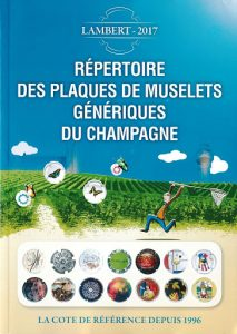 """Le Lambert, catalogue de cotes et de référence des """"Plaques de muselet"""" ou """"Capsules de champagne"""""""