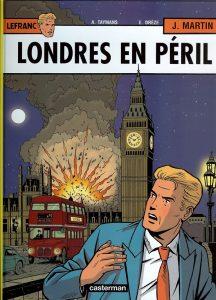 """""""Londres en péril"""", 19e album des aventures de Lefranc (2008), dessiné par André Taymans, sur un scénario non crédité de Alain de Kuysche"""