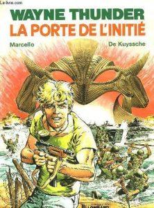 """Wayne Thunder T2 """"La porte de 1 """"Le continent perdu"""" (1988) de Marcello et Alain de Kuyssche"""