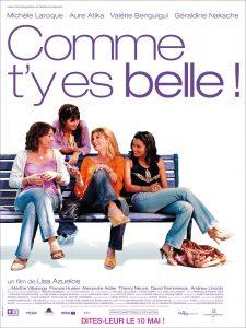 """Affiche du film français """"Comme t'y es belle !"""" de Lisa Azuelos (2006)"""