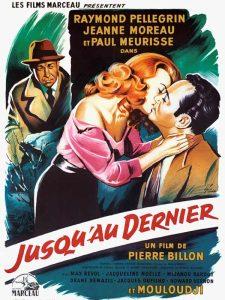 """Affiche du film français """"Jusqu'au dernier"""" de Pierre Billon (1957)"""
