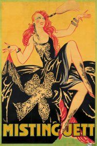 Affiche de la chanteuse et danseuse française Mistinguett