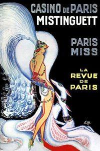 """Affiche du Casino de Paris pour la revue """"Paris Miss"""" avec en vedette la chanteuse et danseuse française Mistinguett"""