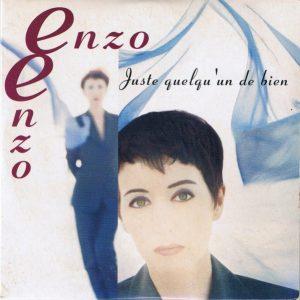 """Le 45 tours """"Juste quelqu'un de bien"""" de la chanteuse Enzo Enzo (1993)"""