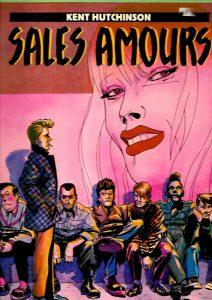 """""""Sales amours"""" premier album de bande dessinée, écrit et dessiné en 1982 par le chanteur Kent"""