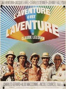 """Affiche du film français """"L'aventure c'est l'aventure"""" de Claude Lelouch (1972)"""