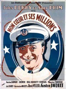 """Affiche du film français """"Mon coeur et ses millions"""" de Berthomieu (1931), premier film parlant de Jules Berry"""