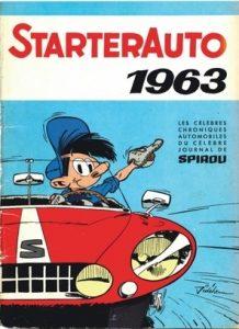 """""""Starter 1963"""" : un recueil des chroniques et essais automobiles """"Starter"""" parues dans l'hebdomadaire belge """"Spirou"""", publié en 1962"""