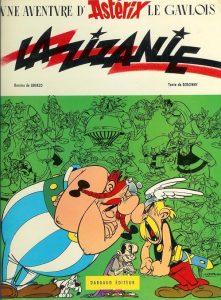 """""""La zizanie"""", le 15e album d'Astérix, publié en 1970 par les géniaux Albert Uderzo et René Goscinny"""