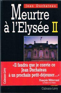"""Couverture du roman policier français """"Meurtre à l'Élysée II"""" du politologue français Roland Cayrol, alias Jean Duchateau (1994)"""