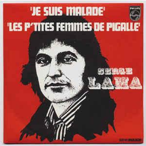 """Disque 45 tours """"Jesuis malade"""" et """"Les p'tites femmes de Pigalle"""", du chanteur français Serge Lama (1973)"""