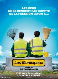 """Affiche du film français """"Les municipaux,ces héros"""" d'Éric Carrière et Francis Ginibre, les membres du duo comique """"Les chevaliers du fiel"""" (2018)"""