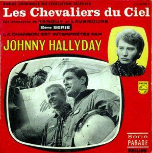"""Disque 45 tours de la chanson du générique du feuilleton """"Les chevaliers du ciel"""", chantée par Johnny hallyday (1967)"""