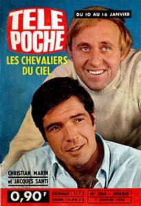 """Les acteurs français Jacques Santi (Michel Tanguy) et Christian Marin (Ernest laverdure), du feuilleton télévisé """"Les chevaliers du ciel"""", en couverture du magazine de programmes de télévision Télé Poche, du 7 janvier 1970"""