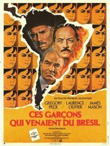 """Affiche du film britannico-états-unien """"Ces garçons qui venaient du Brésil"""", de Franklin J. Schaffner (1978)"""