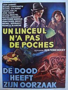 """Affiche belge du film français """"Un linceul n'a pas de poches"""", de Jean-Pierre Mocky (1974, d'après le roman états-unien homonyme, écrit en 1937 par Horace Mac Coy"""