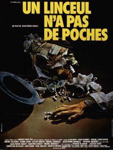 """Affiche du film français """"Un linceul n'a pas de poches"""", de Jean-Pierre Mocky (1974, d'après le roman états-unien homonyme, écrit en 1937 par Horace Mac Coy"""