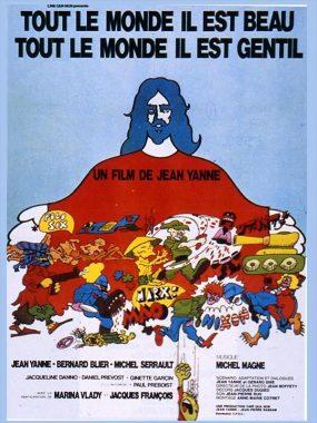 """L'affiche du film français """"Tout le monde il est beau, tout le monde il est gentil"""", de Jean Yanne (1972)"""