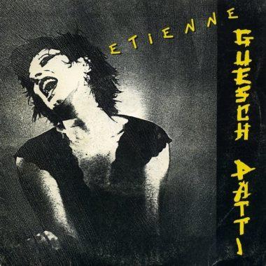 """""""Étienne"""" : le premier 45 tours de la chanteuse française Guesh Patti, sorti en 1987"""