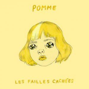 """Réédition 2020, sous le titre """"Les failles cachées"""", du deuxième album de la chanteuse française Pomme, intitulé """"Les failles"""" et sorti en 2019"""