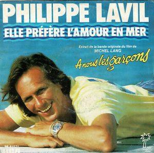 """""""Elle préfère l'amour en mer"""" : un 45 tours du chanteur français Philippe Lavil, enregistré en 1985"""