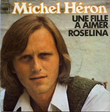 """""""Une fille à aimer"""" et """"Roselina"""" : un 45 tours de Michel Héron sorti en 1975"""