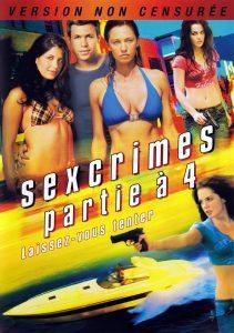 """Affiche du film états-unien """"Sexcrimes : Partie à 4"""", de Andy Hurst (2010)"""
