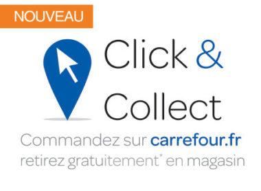 "Promotion Carrefour France pour le ""Click and collect"""