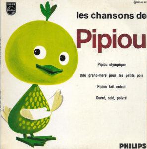 """Disque """"Les chansons de Pipiou"""""""