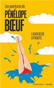 """""""L'audacieuse effrontée"""", tome 1 des Aventures de Pénélope Boeuf (2021)"""
