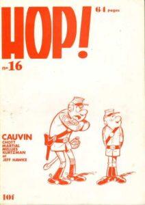 """Couverture du n° 16 de """"Hop !"""", le fanzine édité à Aurillac (15) depuis 1973 par le dessinateur Louis Cance"""