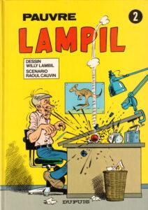 """Le 2e album de la série """"pauvre Lampil"""", créé en 1974 par Willy Lambil et Raoul Cauvin"""