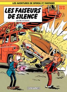 """""""Les faiseurs de silence"""", de Nic et Raoul Cauvin, sorti en 1984, le 32e album de Spirou et Fantasio"""