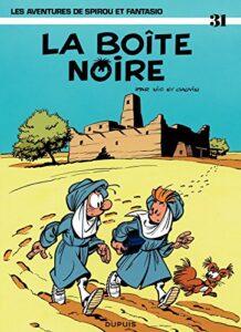 """""""La boîte noire"""", de Nic et Raoul Cauvin, sorti en 1983, le 31e album de Spirou et Fantasio"""