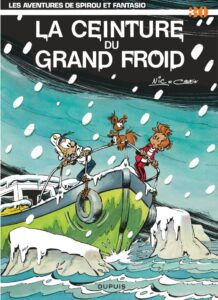 """""""La ceinture du grand froid"""", de Nic et Raoul Cauvin, sorti en 1983, le 30e album de Spirou et Fantasio"""